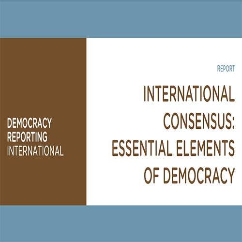 International Consensus: Essential Elements of Democracy