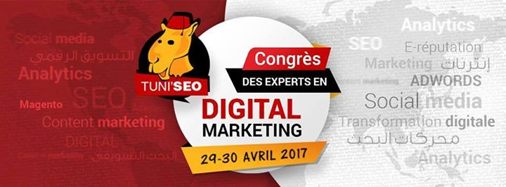 Tuni'SEO 2017 : Le 6ème congrès des experts en Digital Marketing
