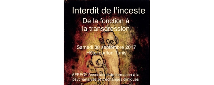 Interdit de l'inceste : de la fonction à la transgression