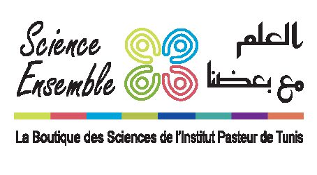 Journée d'information de la Boutique des Sciences de l'Institut Pasteur de Tunis « Science Ensemble »  Pour une meilleure Collaboration entre la Communauté Scientifique et la Société Civile