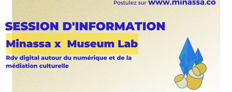 Session d'information | Minassa x Museum Lab