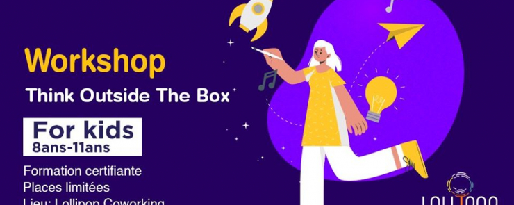 Workshop pour enfants « Think outside the box »